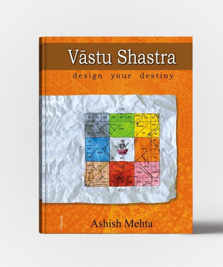 Vastushastra Desing Your Destiny